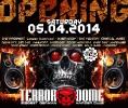 Terrordome Opening - 05.04.2014